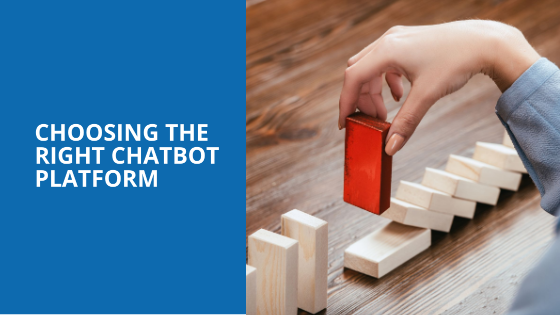 Choosing the right chatbot platform can help deliver a more personalised experience to clients.